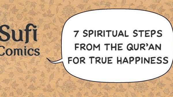 7 Spiritual Steps From the Qur'an for True Happiness