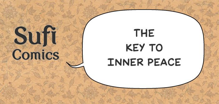 #SufiComicsSundays – The Key to Inner Peace